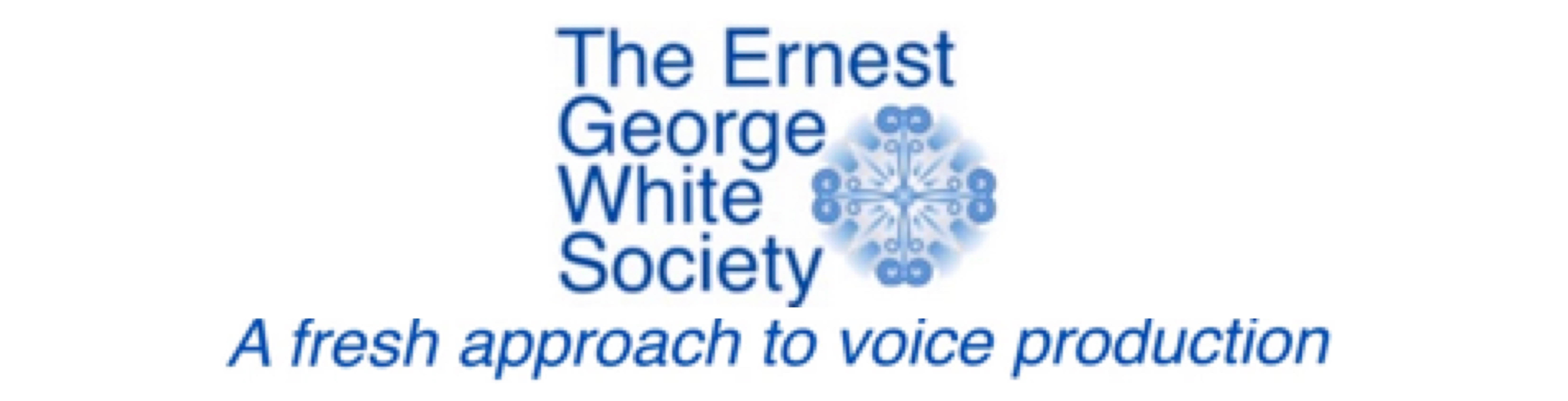 THE ERNEST GEORGE WHITE SOCIETY
